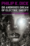 Philip K. Dick et Tony Parker - Do Androids Dream of Electric Sheep? - Tome 2.