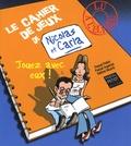 Pascal Petiot et Pascal Argence - Cahier de jeux de Nicolas et Carla.