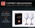 Olivier Poussier et Antoine Gerbelle - Coffret dégustation - L'indispensable pour connaître, choisir et déguster le vin.