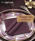 Marie Claire - Pliages de serviettes - 40 idées pour une table originale.
