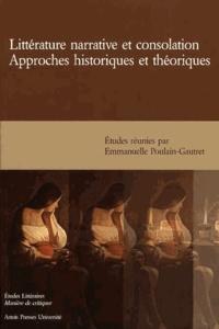Emmanuelle Poulain-Gautret - Littératurenarrativeetconsolation - Approcheshistoriquesetthéoriques.