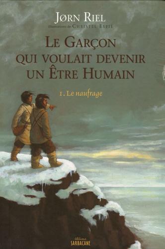 Le naufrage / Jorn Riel | Riel, Jorn (1931-....). Auteur