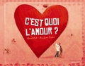 C'est quoi l'amour ? / Davide Cali, Anna Laura Cantone   Cali, Davide (1972-....)