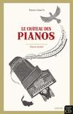 Le château des pianos / Pierre Créac'h   Créac'h, Pierre