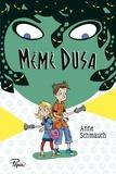 Mémé Dusa | Schmauch, Anne (1978-....). Auteur