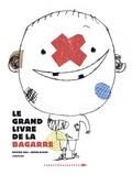 Le grand livre de la bagarre / Davide Cali, Serge Bloch | Cali, Davide (1972-....). Auteur