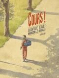 Cours ! / Davide Cali | Cali, Davide (1972-....). Auteur
