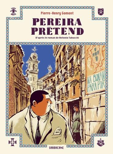 Pereira prétend / Pierre-Henry Gomont | Gomont, Pierre-Henry. Auteur