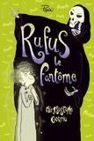 Rufus le fantôme : Ou la grève de la Mort / Chrysostome Gourio | Gourio, Chrysostome