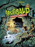 Archibald opération Trolls !. 3 / Hyun-Min Kim   KIM, Hyun-Min. Auteur