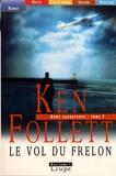 Ken Follett - Le vol du frelon - Tome 1.