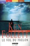 Ken Follett - Le vol du frelon - Tome 2.
