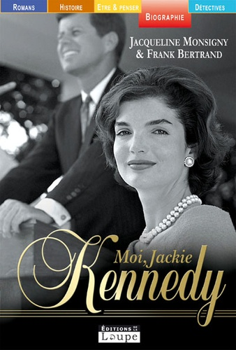 Moi, Jacqueline Kennedy |