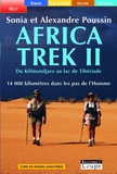 Sonia Poussin et Alexandre Poussin - Africa Trek 2 - Du Kilimandjaro au lac de Tibériade.