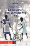 Kathryn Stockett - La couleur des sentiments - Tome 2.