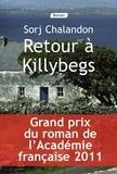 Retour à Killybegs / Sorj Chalandon | Chalandon, Sorj (1952-....)