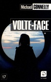 Volte-face / Michael Connelly | Connelly, Michael (1956-....)