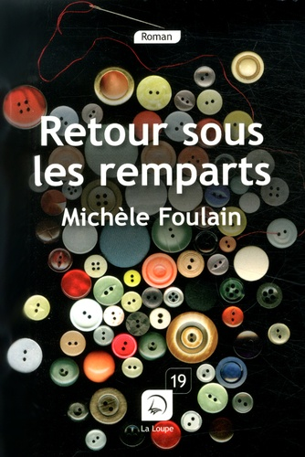 Retour sous les remparts : roman / Michèle Foulain | Foulain, Michèle. Auteur