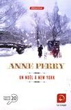 Un Noël à New York / Anne Perry | Perry, Anne (1938-....). Auteur