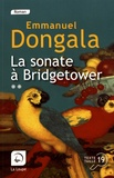 La sonate à Bridgetower, 2 : sonata mulattica / Emmanuel Dongala   Dongala, Emmanuel