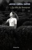 La fille du fossoyeur / Joyce Carol Oates   Oates, Joyce Carol (1938-....)