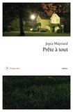 Joyce Maynard - Prête à tout.