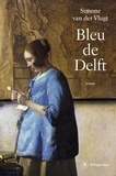 Simone Van der Vlugt - Bleu de Delft.