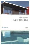 De si bons amis / Joyce Maynard | Maynard, Joyce (1953-....). Auteur