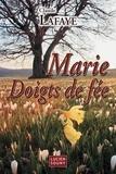 Claude Lafaye - Marie Doigts de fée.