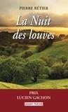 Pierre Rétier - La nuit des louves.