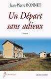 Jean-Pierre Bonnet - Un départ sans adieux.