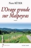 Pierre Rétier - L'orage gronde sur Malpeyras.