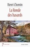 Henri Chemin - La Ronde des hasards.