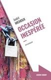 André Michoux - Occasion inespérée.