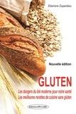 Eléonore Dupardieu - Gluten - Les vérités cachées.