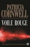 Voile rouge / Patricia Cornwell | Cornwell, Patricia (1956-....)