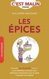 Alix Lefief-Delcourt - Les épices c'est malin.