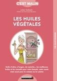 Julien Kaibeck - Les huiles végétales, c'est malin.