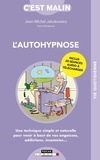 Jean-Michel Jakobowicz - L'autohypnose, c'est malin.