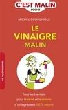 Michel Droulhiole - Le vinaigre malin.