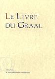 Nathalie Desgrugillers-Billard - Le Livre du Graal - Histoire de Joseph d'Arimathie.