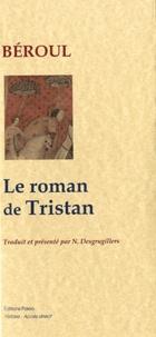 Béroul - Le roman de Tristan.