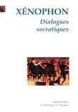 Xénophon - Dialogues socratiques.
