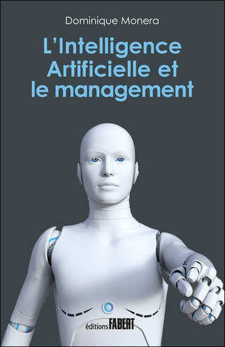 L'intelligence artificielle et le management / Dominique Monera |