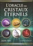 Jade-Sky et Jane Marin - L'oracle des cristaux éternels - Cartes oracle.