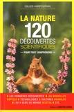 Gilles Harpoutian - Nature - 120 découvertes scientifiques pour tout comprendre.