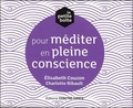 Elisabeth Couzon et Charlotte Ribault - La petite boîte pour méditer en pleine conscience.