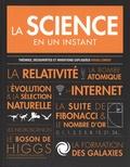 Jennifer Crouch - La science en un instant - Théories, découvertes et inventions expliquées visuellement.