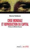 Stavros Tombazos - Crise mondiale et reproduction du capital.