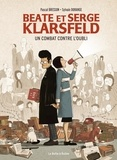 Pascal Bresson et Sylvain Dorange - Beate et Serge Klarsfeld - un combat contre l'oubli.